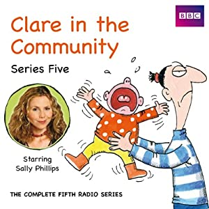 Clare in the Community: Series 5 Radio/TV