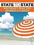 State to State: Southeast Road Trip, Georgia & Florida