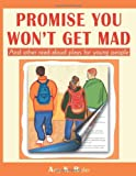 Promise You Won't Get Mad, Amy K. Rider, 1877673390