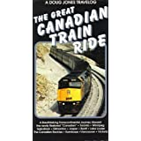 Great Canadian Train Ride - Doug Jones Travelog
