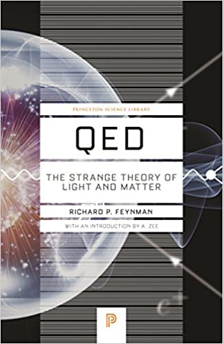 image for QED: The Strange Theory of Light and Matter (Princeton Science Library)
