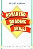 Advanced Reading Skills, Robert A. Snow, 1567650066