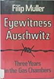 img - for Eyewitness Auschwitz: Three Years in the Gas Chambers book / textbook / text book