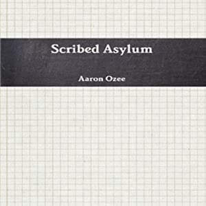 Scribed Asylum Audiobook