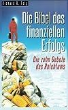 Die Bibel des Finanziellen Erfolgs - Die 10 Gebote des Reichtums, Richard R. Folg, 1497401127