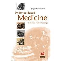 Evidence–Based Medicine: In Sherlock Holmes′ Footsteps