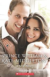 Prince William and Kate Middleton: Their Story (Scholastic Readers)