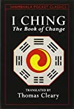 I Ching: The Book of Change (Shambhala Pocket Classics)