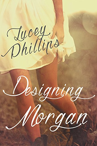 Designing Morgan by Lucey Phillips