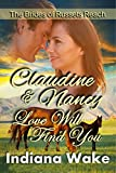 Nancy & Claudine: Love Will Find You: Clean Western Historical Romance (The Mail Order Brides of Russets Reach Book 4)