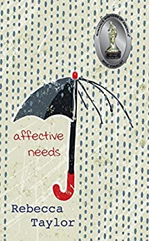 Affective Needs by [Taylor, Rebecca]