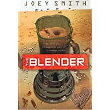 The Blender: The First Gulf War Through the Eyes of a Teenage Soldier