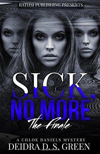 Sick No More: The Chloe Daniels Mystery Series PDF
