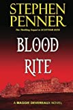 Front cover for the book Blood Rite: A Maggie Devereaux Mystery (#2) by Stephen Penner