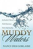 Muddy Waters, Nanci Des Gerlaise, 1414111703