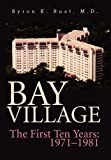 Bay Village, Byron K. Rust, 0595753531