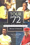 Tour '72, Michael D'Antonio, 0786867167
