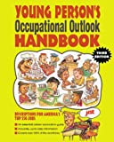Young Person's Occupational Outlook Handbook, JIST Works, Inc. Staff, 1563707314