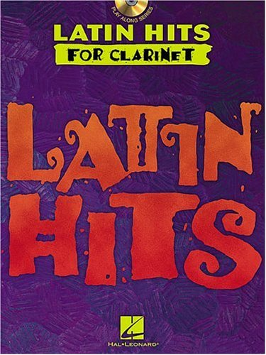 Latin Hits - Instrumental CD Play Along for Clarinet ()