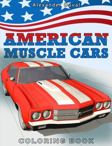 (American Muscle Cars Coloring Book)