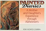 Painted Diaries, Kim H. Zabbia, 157749007X