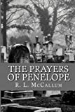 The Prayers of Penelope, R. McCallum, 1494389304