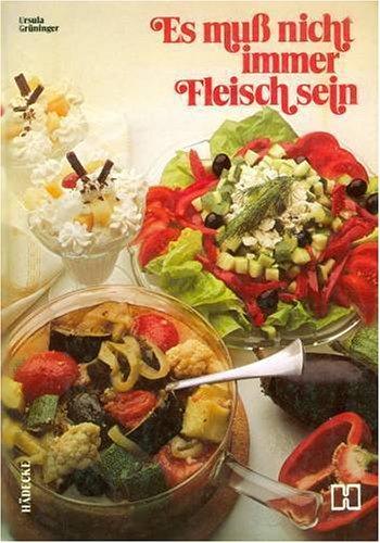 Es muss nicht immer Fleisch sein (German Edition) by Brand: Hadecke