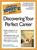 Discovering Your Perfect Career, Ed.D. Rene  Carew, The  American Writers and Artists Institute, 1592572979