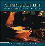 Handmade Life, William S. Coperthwaite and Coperthwaite, 1931498253