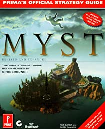 Myst: Revised and Expanded Edition: The Official Strategy Guide (Prima's Secrets of the Games, Vol 1)