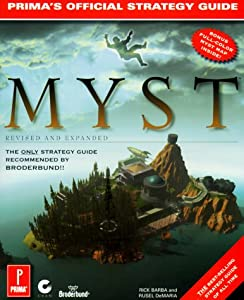 Myst Revised And Expanded Edition The Official Strategy Guide Primas Secrets Of
