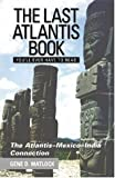 The Last Atlantis Book You'll Ever Have to Read!, Gene D. Matlock, 1893302202