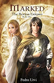 Marked (The Ilenian Enigma, Book 1): An Epic Fantasy Action Adventure