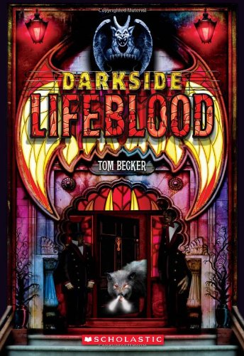 Amazon Darkside Book 2 Lifeblood 9780545037464 Tom Becker