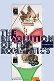 The Revolution of the Romantics, Matthias Bleyl, 3869840587