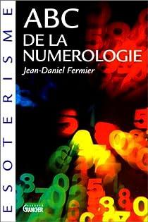 ABC de la numérologie par Fermier