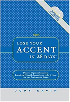 Tài liệu phát âm tiếng Anh - Lose Your Accent in 28 days