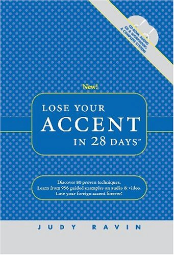 Lose Your Accent in 28 Days (CD-ROM for Windows, Audio CD, and Workbook)