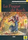 La Fugue de Bach, Susanna Longo and Regine Boutegege, 8853001194