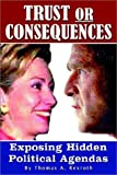 Trust or Consequences, Thomas A. Rexroth, 1403313571