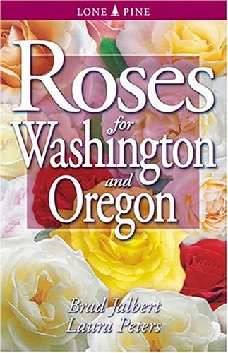 Roses for Washington and Oregon