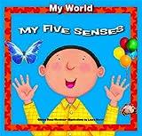 My Five Senses, Gladys Rosa-Mendoza, 1615330291
