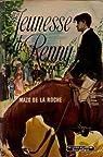 Chronique des Whiteoaks, tome 4 : Jeunesse de Renny par De La Roche