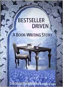 Book-Writing Story: Theodore Modis: 9782970021629: Amazon.com: Books
