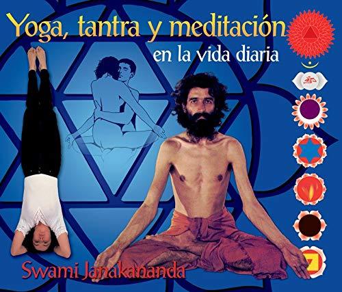 Yoga, tantra y meditación en la vida diaria: Amazon.es ...