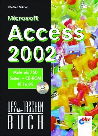 Das bhv-Taschenbuch.Microsoft Access 2002