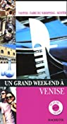 Un grand week-end à Venise par Montagnon