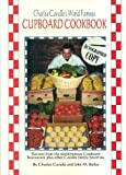 Front cover for the book Charles Cavallo's world famous Cupboard cookbook by Charles Cavallo