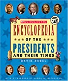 Scholastic Encyclopedia of the Presidents and Their Times, David Rubel, 043928323X