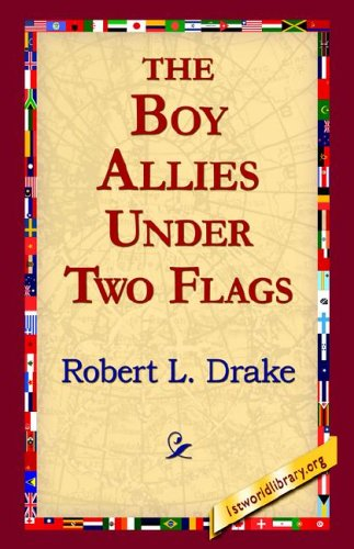 Read Online The Boy Allies Under Two Flags pdf epub
